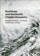 Nonlinear and Stochastic Climate Dynamics