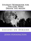 Student Workbook for the Girl Who Drank the Moon Book