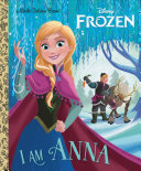 I Am Anna  Disney Frozen