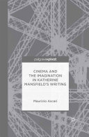 Cinema and the Imagination in Katherine Mansfield s Writing