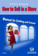 How to sell in a store. Manual for clothing and footwear