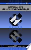 Electromagnetic Nondestructive Evaluation (XI)