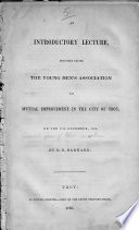 An Introductory Lecture Delivered Before The Young Men S Association For Mutual Improvement In The City Of Troy On The 17th December 1835