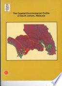 The Coastal Environmental Profile Of South Johore Malaysia