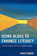 Using Blogs to Enhance Literacy
