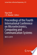 Proceedings of the Fourth International Conference on Microelectronics, Computing and Communication Systems