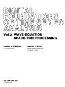 Digital Foundations of Time Series Analysis  Wave equation space time processing Book