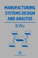 Manufacturing Systems Design And Analysis Book PDF