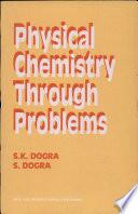 Physical Chemistry Through Problems