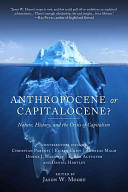Anthropocene Or Capitalocene
