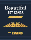 Beautiful Art Songs for Solo Piano Book