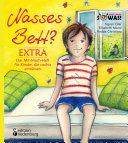 Nasses Bett? EXTRA - Das Mit-Mach-Heft für Kinder, die nachts einnässen