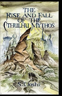 The Rise and Fall of the Cthulhu Mythos Book
