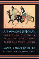 An Apache Life-way