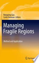Managing Fragile Regions Book PDF