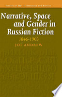 Narrative Space And Gender In Russian Fiction