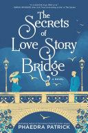 The Secrets of Love Story Bridge [Pdf/ePub] eBook