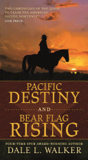 Pacific Destiny and Bear Flag Rising