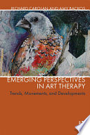 Emerging Perspectives in Art Therapy Book