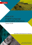 Collins Aqa Gcse English Language and English Literature -- Aqa Gcse English Language and English Literature: Teacher Guide
