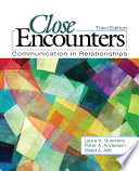 """Close Encounters: Communication in Relationships"" by Laura K. Guerrero, Peter A. Andersen, Walid A. Afifi"