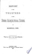 Annual Report Of The Trustees Of The Connecticut Agricultural College At Mansfield Conn Book PDF