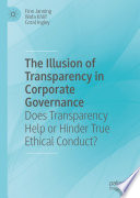 The Illusion of Transparency in Corporate Governance