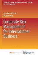 Corporate Risk Management for International Business