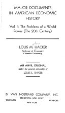 Major Documents in American Economic History: The problems of a world power (the 20th century)