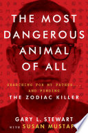 Read Online The Most Dangerous Animal of All For Free