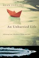 An Unhurried Life