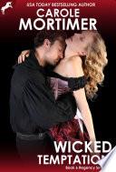 Wicked Temptation  Regency Sinners 6  Book
