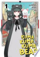 Kuma Kuma Kuma Bear Manga Vol 1