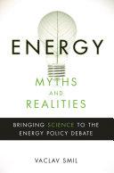 Energy Myths and Realities