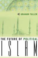 The Future of Political Islam Pdf/ePub eBook
