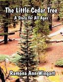 The Little Cedar Tree