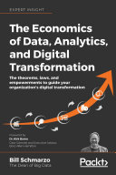 The The Economics of Data  Analytics  and Digital Transformation