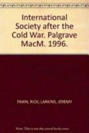 International Society after the Cold War Book PDF