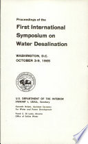 Proceedings Of The First International Symposium On Water Desalination