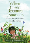 When Green Becomes Tomatoes [Pdf/ePub] eBook