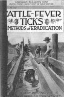Cattle Fever Ticks and Methods of Eradication