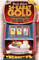 Pdf Uncle John's 24-Karat Gold Bathroom Reader Telecharger