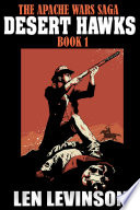 The Apache Wars Saga Book I