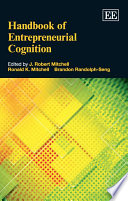 Handbook of Entrepreneurial Cognition