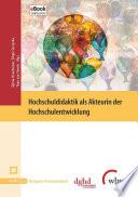 Hochschuldidaktik als Akteurin der Hochschulentwicklung