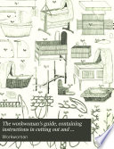 """""""The Workwoman's Guide,: Containing Instructions to the Inexperienced in Cutting Out and Completing Those Articles of Wearing Apparel, &c., which are Usually Made at Home: Also, Explanations on Upholsery, Straw-platting, Bonnet-making, Knitting, &c"""" by Lady, Thomas Evans, Simpkin, Marshall and Co"""
