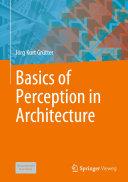 Basics of Perception in Architecture