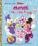 This Little Piggy  Disney Junior  Minnie s Bow toons  Book PDF