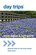 Day Trips   from Dallas   Fort Worth