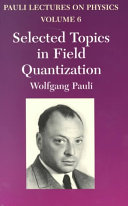 Selected Topics in Field Quantization